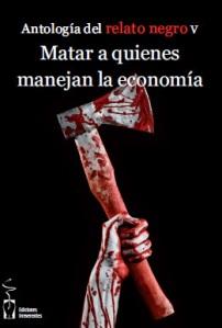 Matar_a_quienes_manejan_la_economia