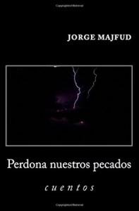 Jorge-Majfud-Perdona-nuestros-pecados