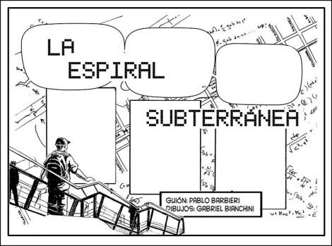 La espiral subterránea I
