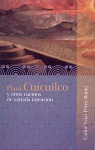 Plaza Cuicuilco